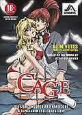 「カナリヤは籠の中」  〜 Cage 〜